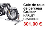 Cale de roue de berceau Cruiser Harley-Davidson