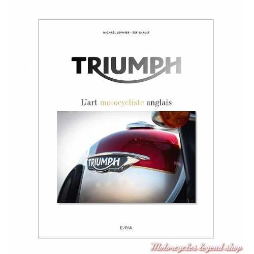 Livre Triumph, l'art motocycliste anglais