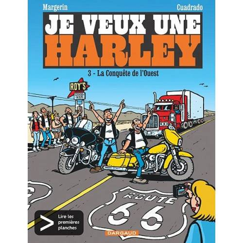 """BD """"Je veux une Harley"""" Tome 3 """"La conquête de l'Ouest !"""", 48 pages, Margerin & Cuadrado, Editions Dargaud"""