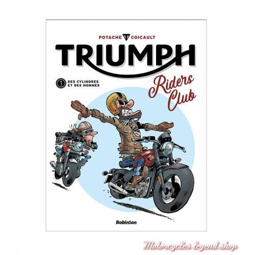 BD Triumph Riders Club, Tome 1 Des cylindres et des hommes, 32 pages, Pat Perna et frédéric Coicault, éditions Hachette Comics